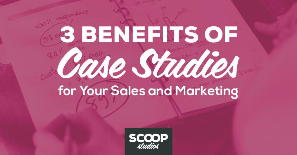 benefits of case studies