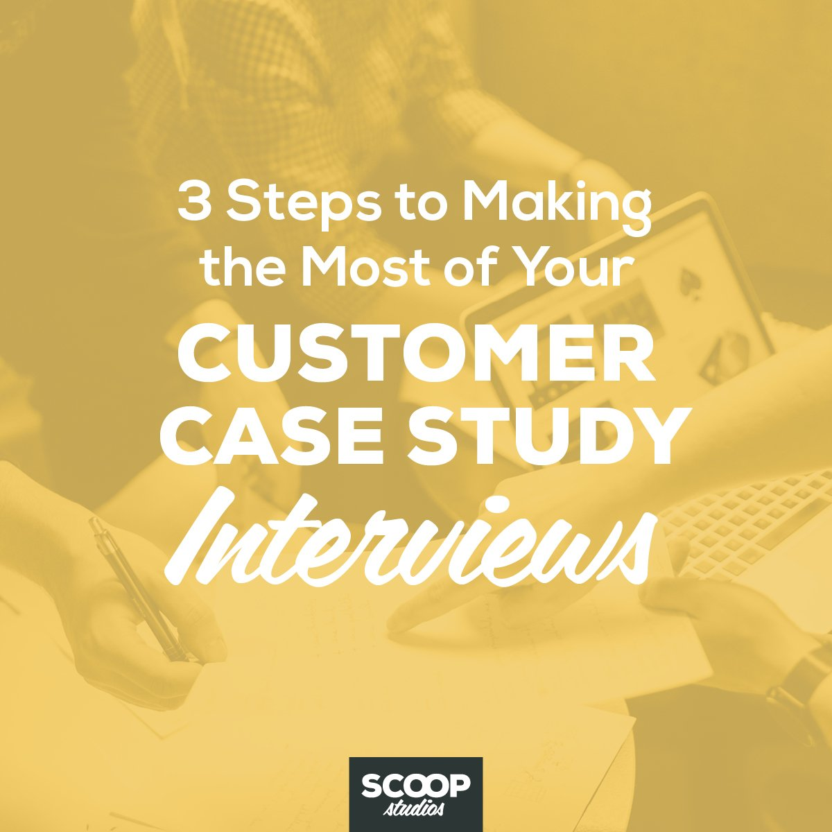 Customer Case Study Interviews