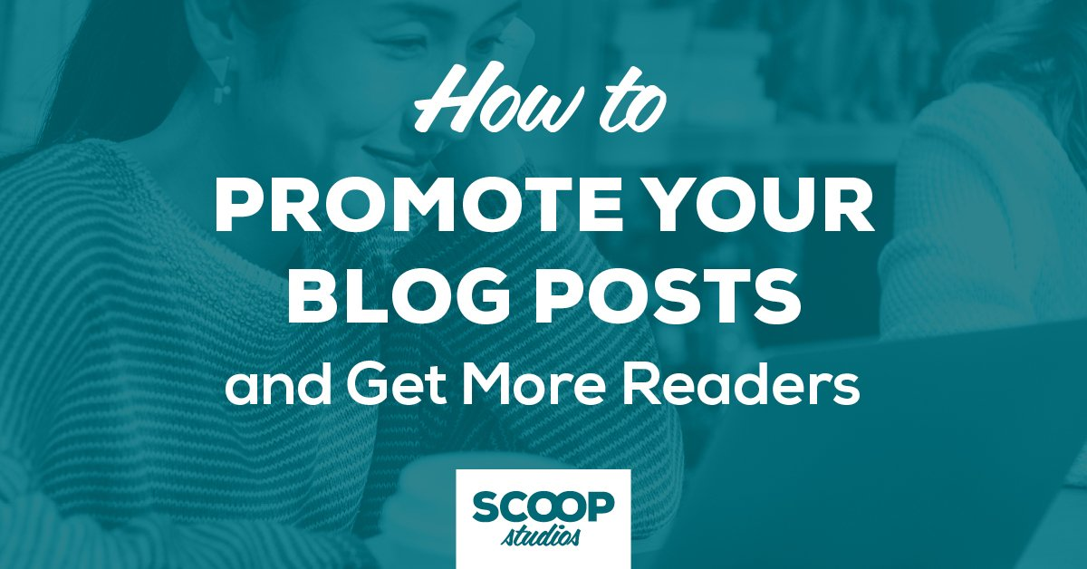 How to Promote Your Blog Posts and Get More Readers