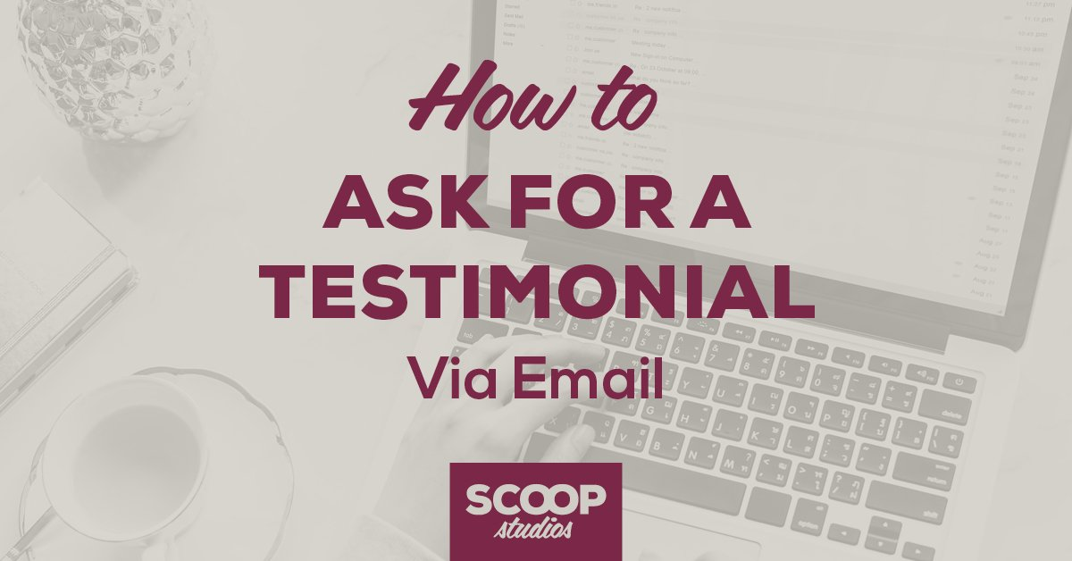 How to Ask for a Testimonial via Email